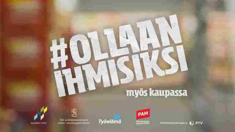Kampanjen Ollaan ihmisiksi (Väl bemött) är tillbaka