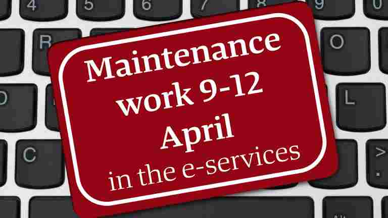 Maintenance work interrupts the e-service for members during Easter